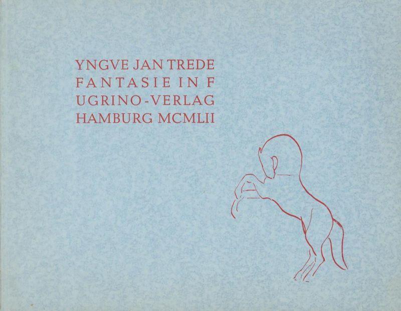 Trede, Yngve Jan. Fantasie in F für Orgel. Drei Manuale und Pedal.