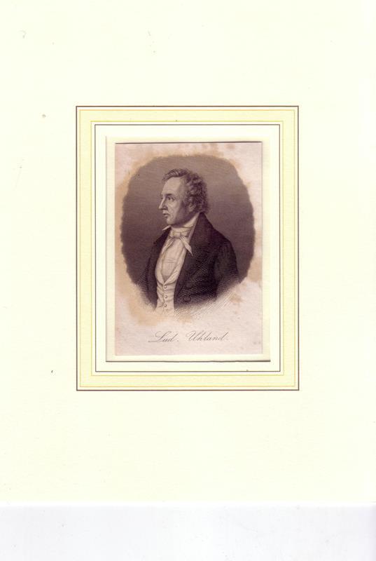 Uhland, [Johann] Ludwig. -. PORTRAIT Ludwig Uhland. (1787 Tübingen - 1862 ebda., Dichter, Jurist, Politiker). Brustbild im Halbprofil. Stahlstich.