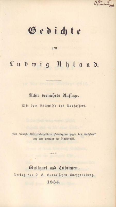 Uhland, Ludwig. Gedichte. 8. vermehrte Aufl. Mit dem Bildnisse des Verfassers.