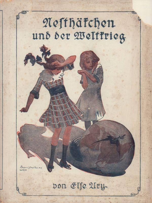 Nesthäkchen und der Weltkrieg. Eine Erzählung für Mädchen von 8-12 Jahren.