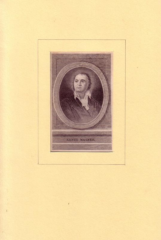 Wagner, [Johann] Ernst. -. PORTRAIT Ernst Wagner. (1769 Roßdorf - 1812 Meiningen, Schriftsteller). Brustbild. Kupferstich.