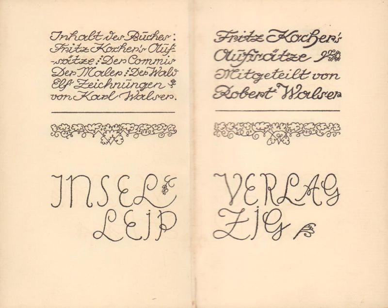 Walser, Robert. Fritz Kocher's Aufsätze. Mitgeteilt von Robert Walser. Elf Zeichnungen von Karl Walser.