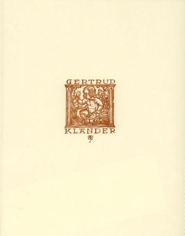 Weber, A. Paul. EXLIBRIS Gertrud Klander. Holzschnitt. 1 von 200 nn. Exemplaren.