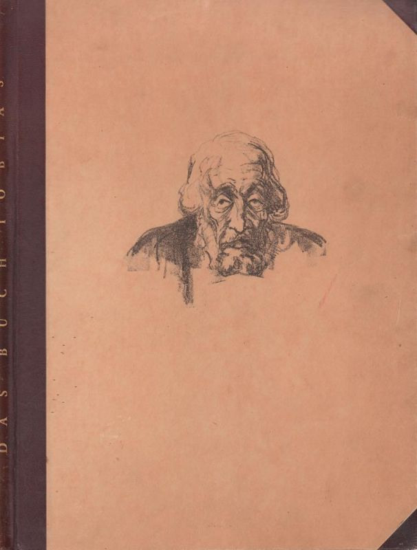 Das Buch Tobias. Mit zwölf Radierungen von Walter Wellenstein. (Mit einem Nachwort von Karl Ruhkopf).