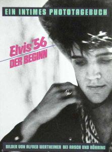Elvis '56. Der Beginn. (Ein intimes Phototagebuch). Aus dem Amerikanischen von Walle Banks.