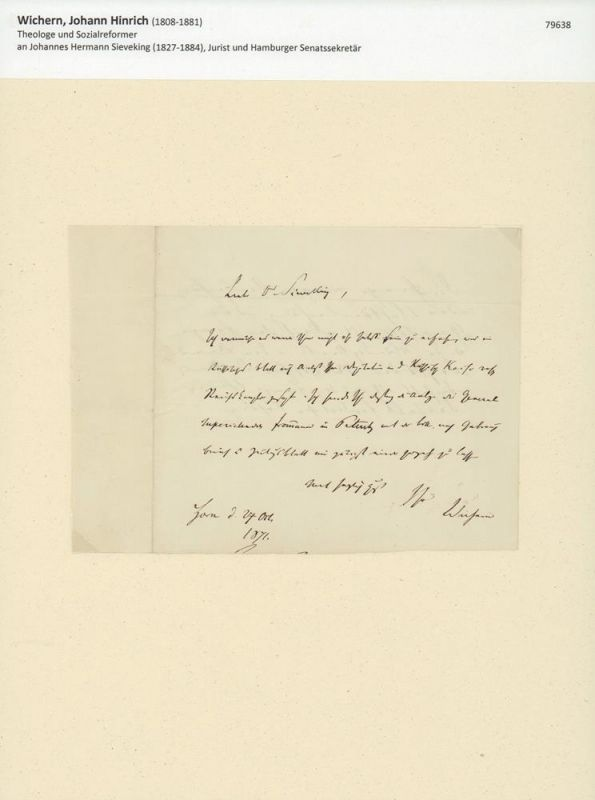 Wichern, Johann Hinrich (1808-1881), Theologe und Sozialreformer. Eigenhändiger Brief mit Unterschrift. Mit schwarzer Tinte auf Briefpapier. Horn (später Hamburg) 27. Oct. 1871.