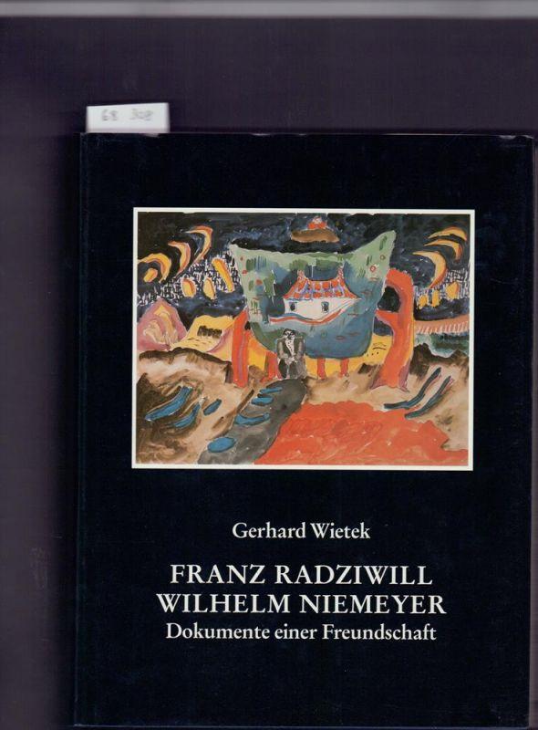 Franz Radziwill - Wilhelm Niemeyer. Dokumente einer Freundschaft. Hrsg. von der Stiftung Kunst und Kultur der Landessparkasse zu Oldenburg (mit einem Geleitwort von Dieter Schlecht).