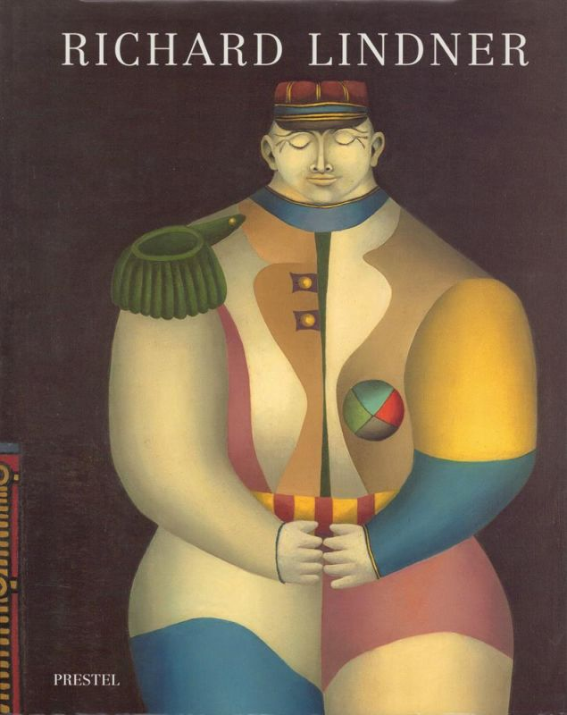Richard Lindner. Paintings and watercolors 1948-1977. With an essay by Peter Selz (Richard Lindner's Armored Women) and documentation by Claudia Loyall. (Foreword by James T. Demetrion). (Edited by Jane Sweeney and Jane McAllister).