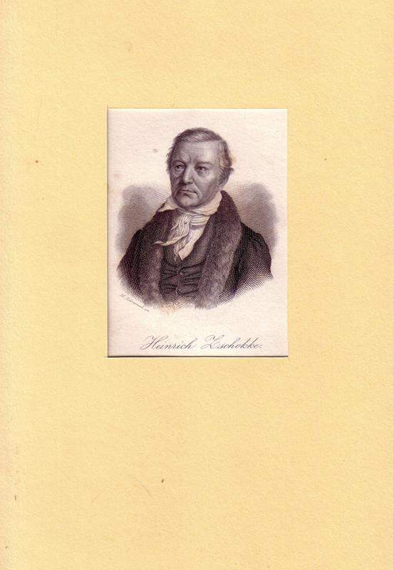 PORTRAIT Zschokke. (1771 Magdeburg - 1848 b. Aarau, Schriftsteller, Pädagoge, Sozialreformer). Brustbild im Dreiviertelprofil. Stahlstich von M. Lämmel.