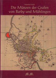 Die Münzen der Grafen von Barby und Mühlingen.