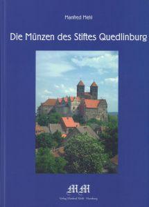 Die Münzen des Stiftes Quedlinburg.