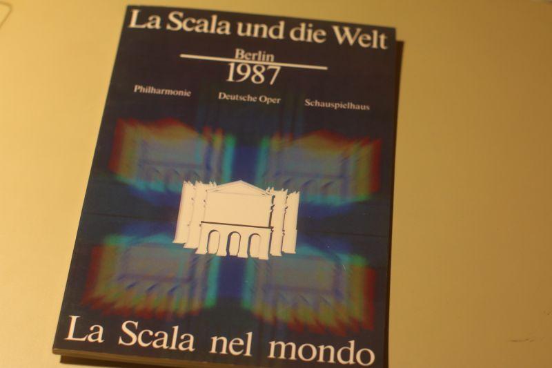 La Scala und die Welt - Programmheft Berlin 1987 - Sehr selten!
