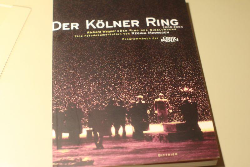 Oper Köln Wagner der Kölner Ring 2000-2004, SELTEN!