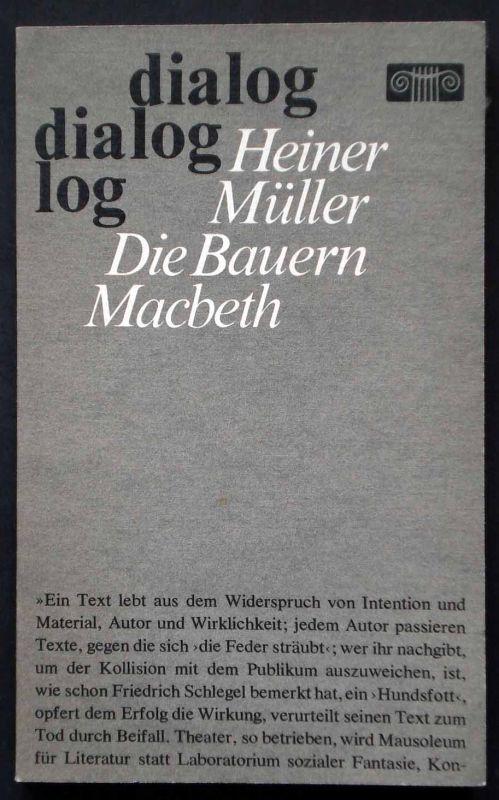 Heiner Müller: Die Bauern Macbeth. dialog, 1984.