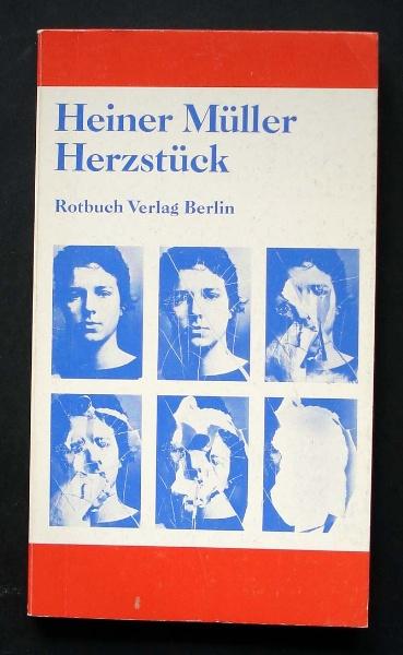 Heiner, Müller: Herzstück. Rotbuch, 1989.