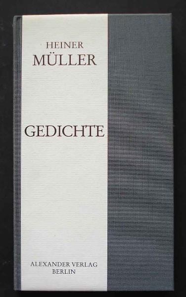 Heiner Müller: Gedichte. Alexander Verlag, 1992