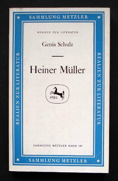 Schulz Genia: Heiner Müller.