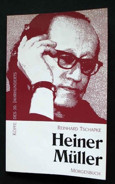 Tschapke: Heiner Müller.