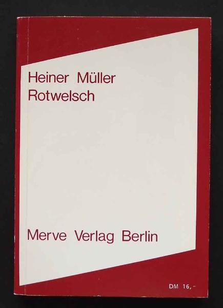 Heiner Müller: Rotwelsch. 1982
