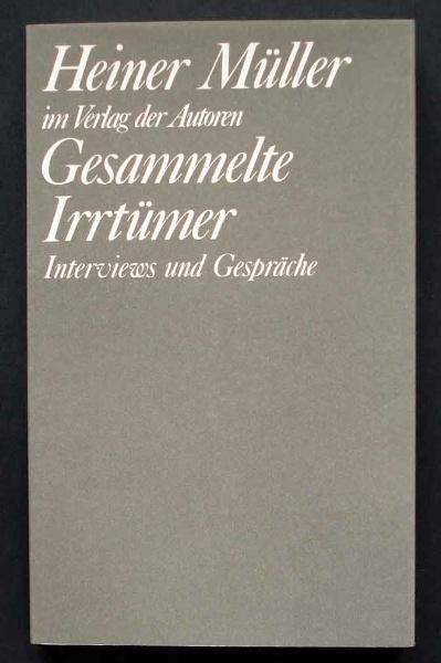 Heiner Müller: Gesammelte Irrtümer. 1986