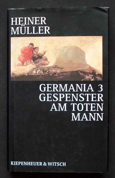 Heiner Müller: Germania 3.