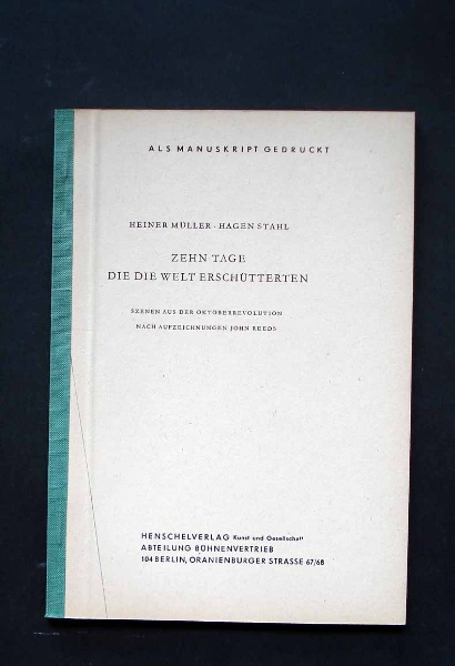 Müller, Stahl: Zehn Tage [..]. - Bühnenmanuskript.