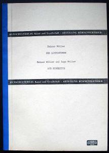 Heiner und Inge Müller: Der Lohndrücker. Die Korrektur. - Bühnenmanuskript.