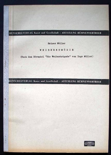 Heiner Müller: Weiberkomödie. - Bühnenmanuskript.