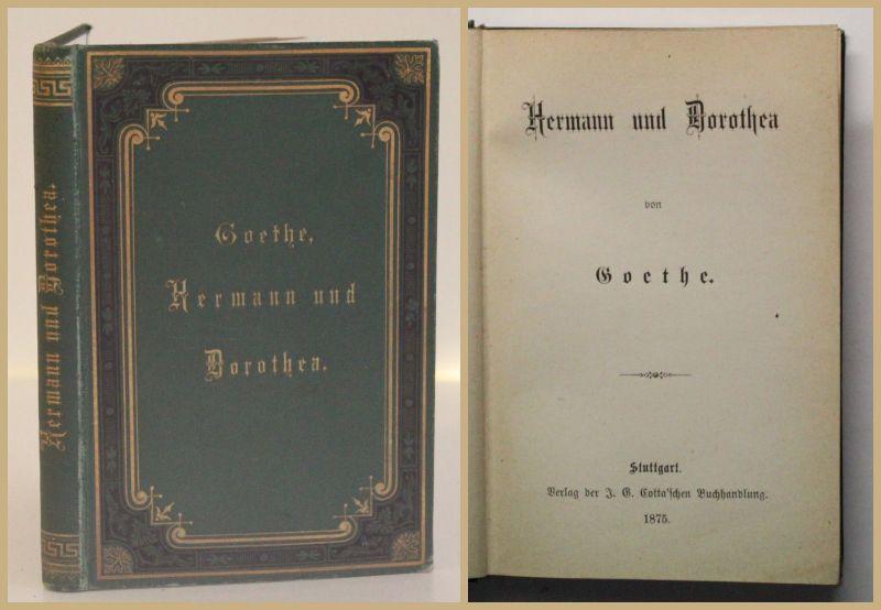 Goethe Hermann und Dorothea 1875 Belletristik Klassiker Weltliteratur Dichter xy