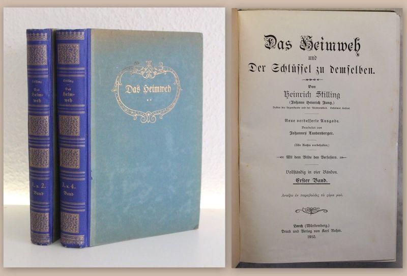 Stilling Werk Das Heimweh und der Schlüssel zu demselben 1910 Roman Belletristik