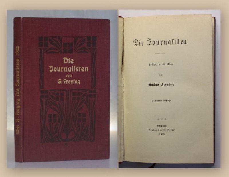 Freytag Die Journalisten Lustspiel in 4 Akten 1903 aus Bibliothek von Perglas xy