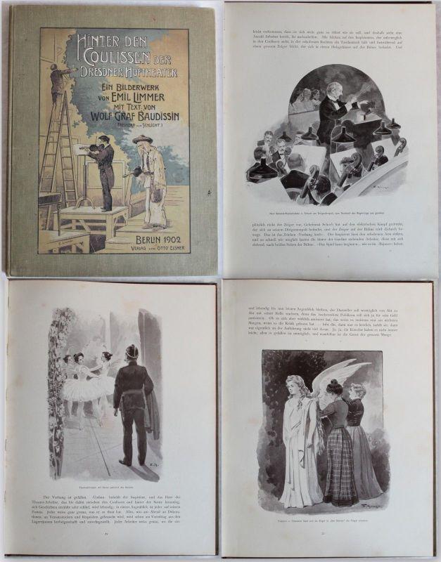 Limmer -Hinter den Coulissen der Dresdener Hoftheater 1902 -Bilderprachtwerk -xz