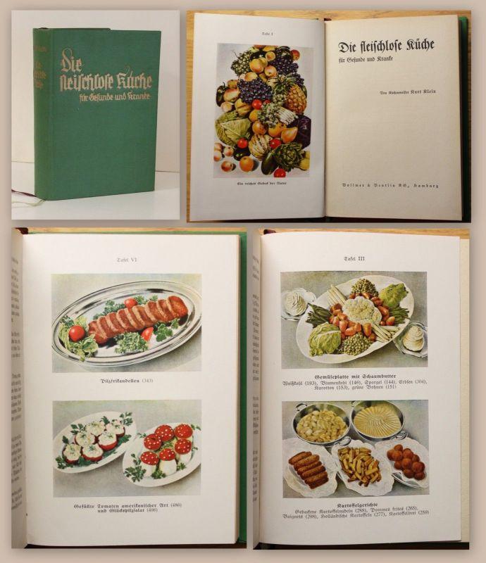 Klein Die fleischlose Küche für Gesunde und Kranke um 1930 Kochbuch Vegetarisch