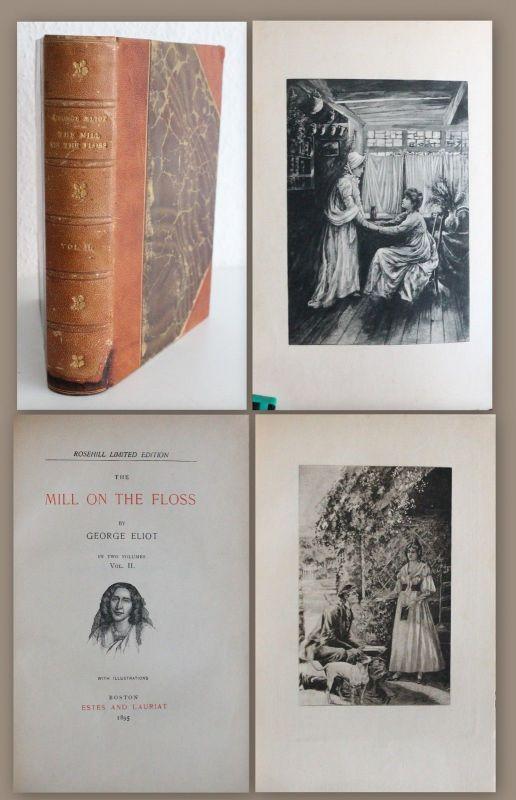George Eliot Mill on the Floss Vol II 1895 Rosehill Mühle am Floss Roman xz