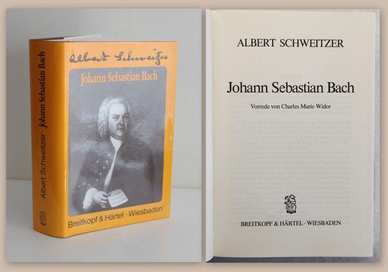 albert schweitzer johann sebastian bach 1990 biografie komponist leben werk xz 0 - Johann Sebastian Bach Lebenslauf