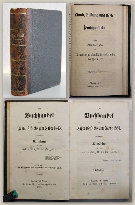 Prinz August Der Buchhandel vom Jahre 1843 bis zum Jahre 1863 Teil 2-7 in 1 xz