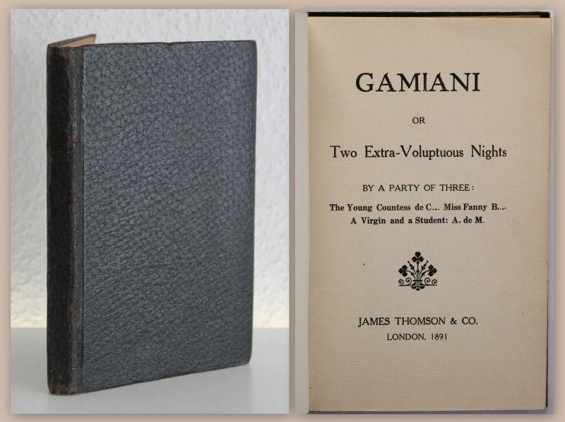 Musset Gamiani Two Extra-Voluptuous Nights 1891 Zwei tolle Nächte Erotik Roman