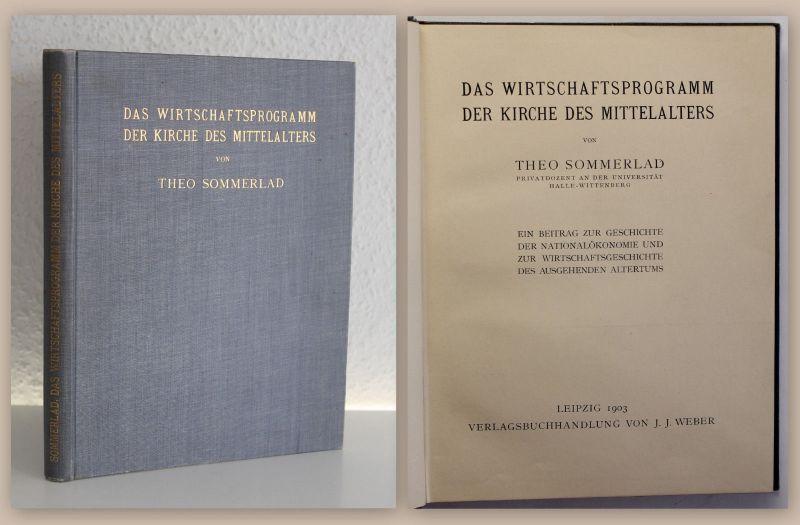 Sommerland Das Wirtschaftsprogramm der Kirche des Mittelalters 1903 Geschichte