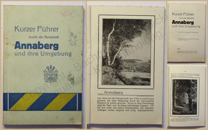 Orig. Prospekt Kurzer Führer durch die Bergstadt Annaberg 1931 Ortskunde xy