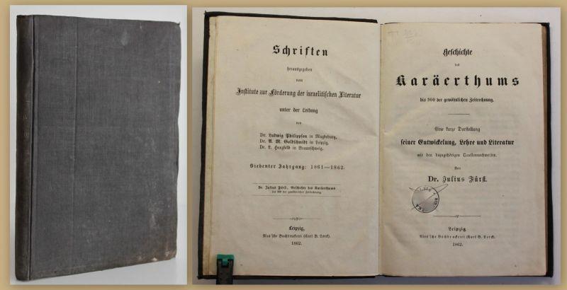 Fürst, Dr. Julius Geschichte des Karäerthums 1862 Religion Theologie Sekte sf