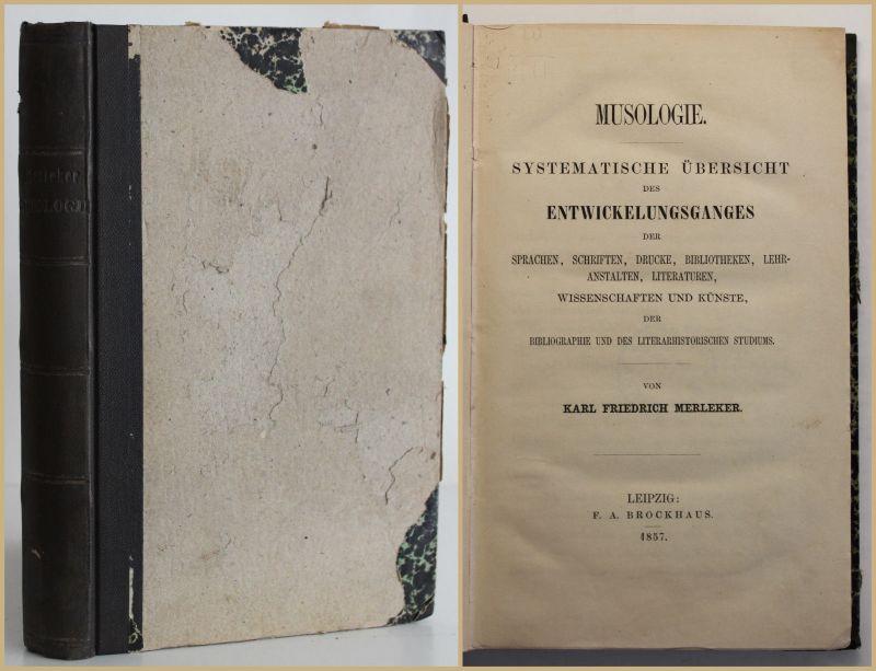 Merleker Musologie. Systematische Übersicht des Entwicklungsganges 1857 sf
