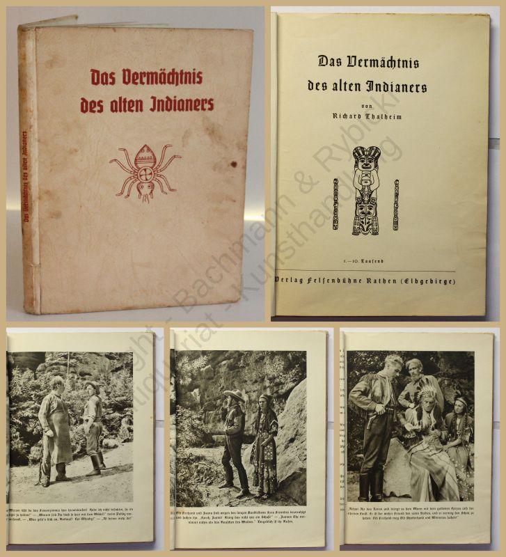 Thalheim Das Vermächtnis des alten Indianers 1947 Geschichte Kultur Theater xy