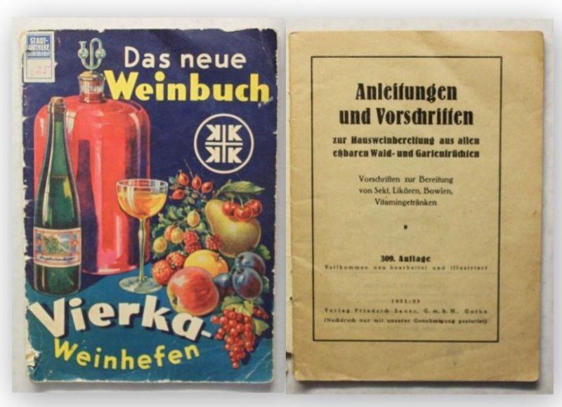 Das neue Weinheft Anleitungen und Vorschriften 1932/33 Genuss Sorten Alkohol xy