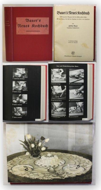 Bauer Bauer's neues Kochbuch 1935 Rezepte Süddeutsche Küche Kochen Anleitung xy