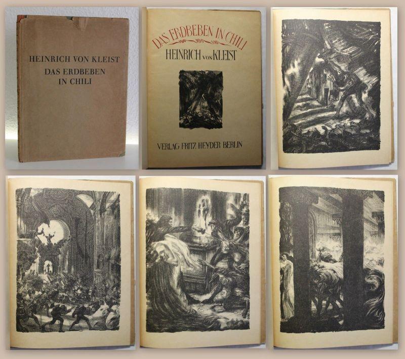 Kleist Das Erdbeben in Chili 1921 mit Lithografien Alois Kolb Sonderausgabe xz