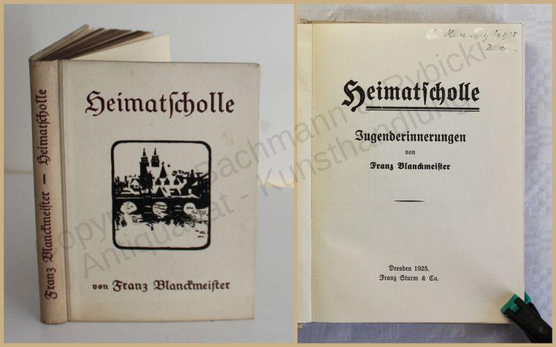 Blanckmeister Heimatscholle Jugenderinnerungen 1925 Belletristik Literatur xy