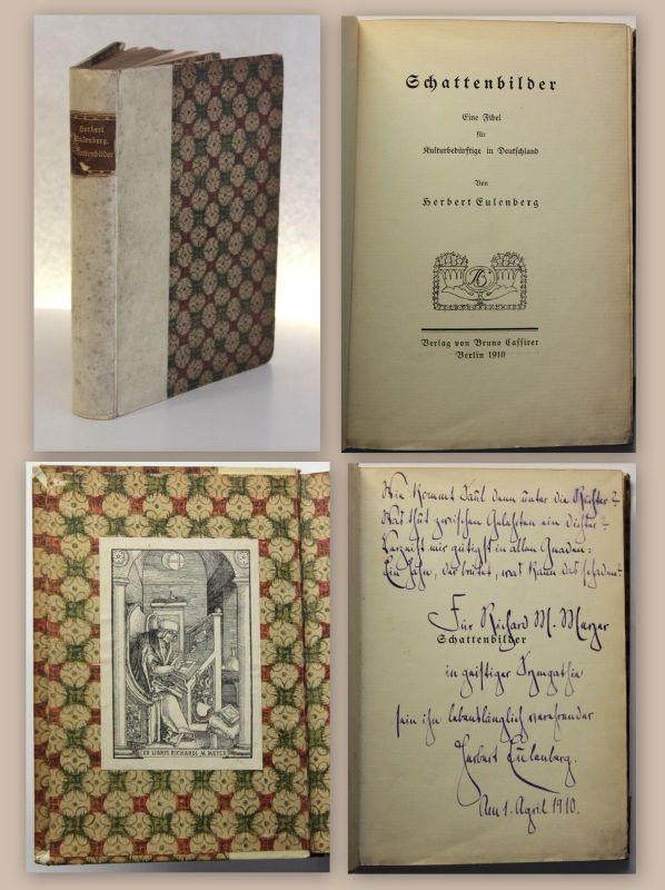 Eulenberg Schattenbilder 1910 Widmungsexemplar Exlibirs Richard Moritz Meyer xz