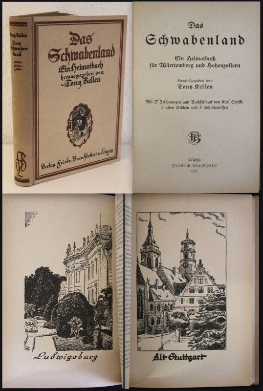 Kellen Das Schwabenland Ein Heimatbuch für Würtenberg und Hohenzollern 1921 xz