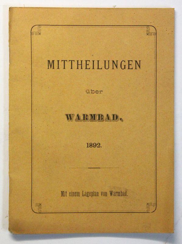 Original Prospekt Mittheilungen über Warmbad mit Lageplan 1892 Sachsen Saxonica