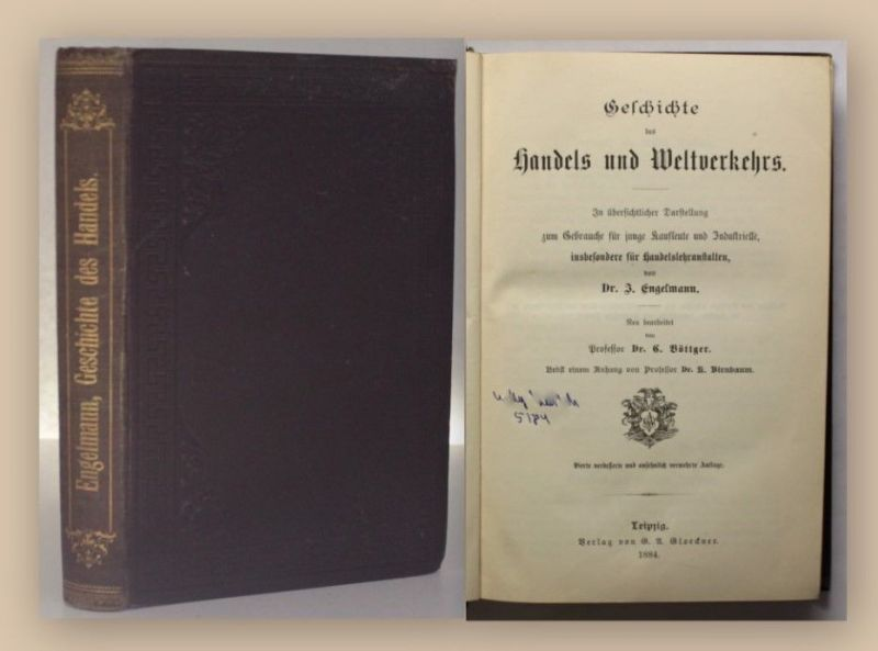 Engelmann Geschichte des Handels und Weltverkehrs 1884 Kaufleute Industrie xy